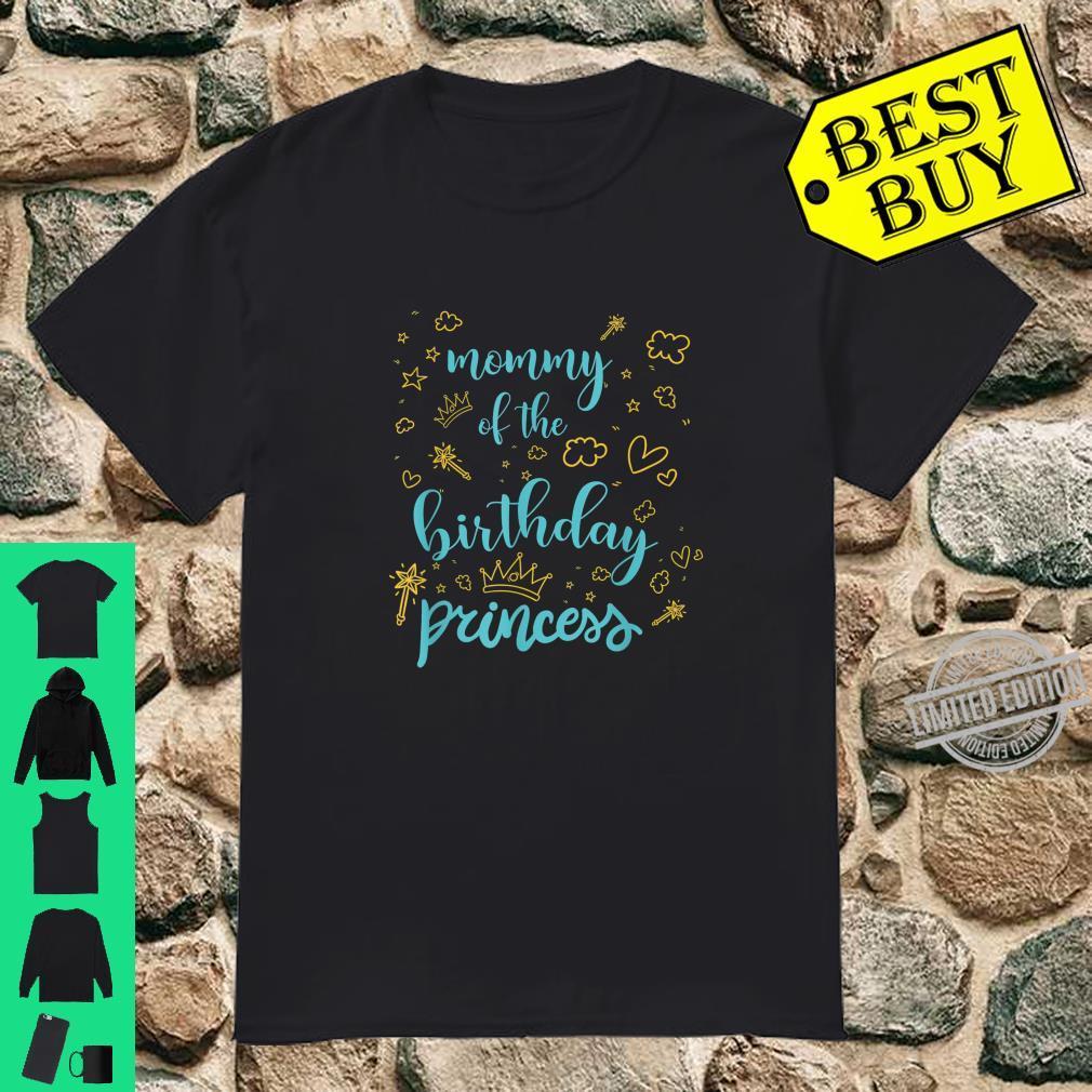 Mama des GeburtstagsprinzessinMädchen Geschenks Shirt