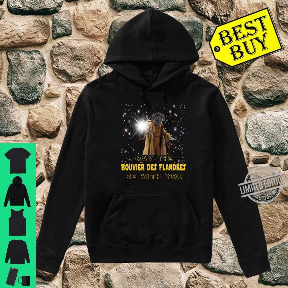 May The Bouvier Des Flandres Be With You For Dog Shirt hoodie