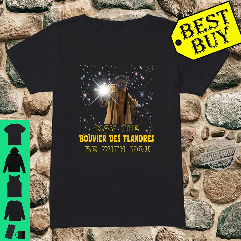 May The Bouvier Des Flandres Be With You For Dog Shirt ladies tee