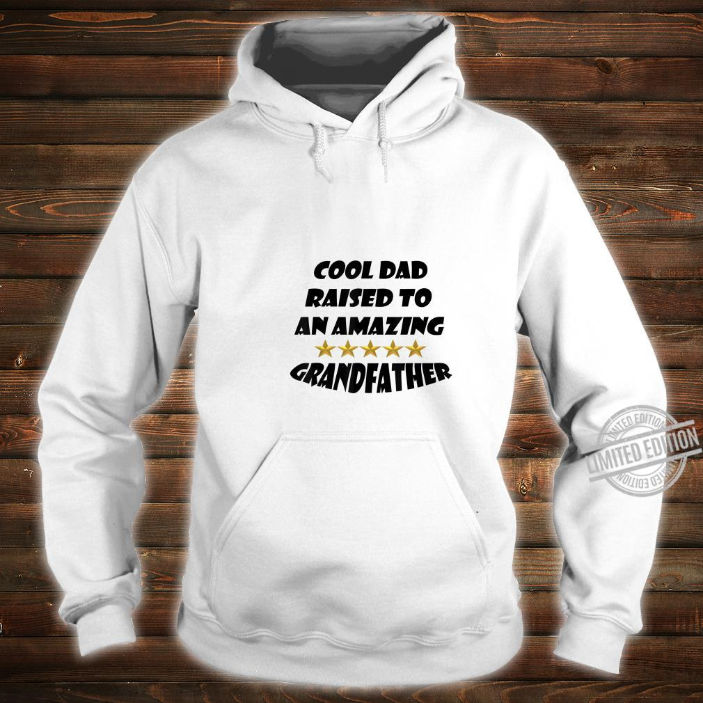 Mens Fun Cool Dad Raised To An Amazing Grandfather Shirt hoodie