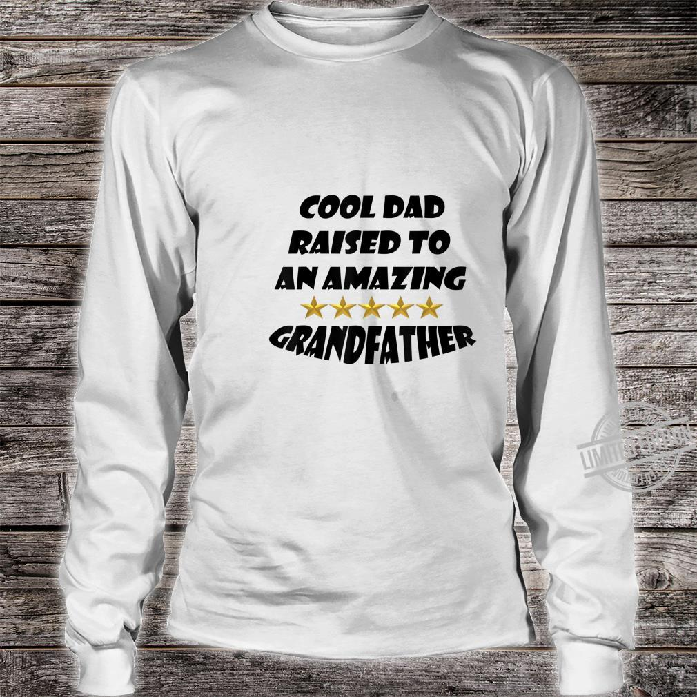 Mens Fun Cool Dad Raised To An Amazing Grandfather Shirt long sleeved