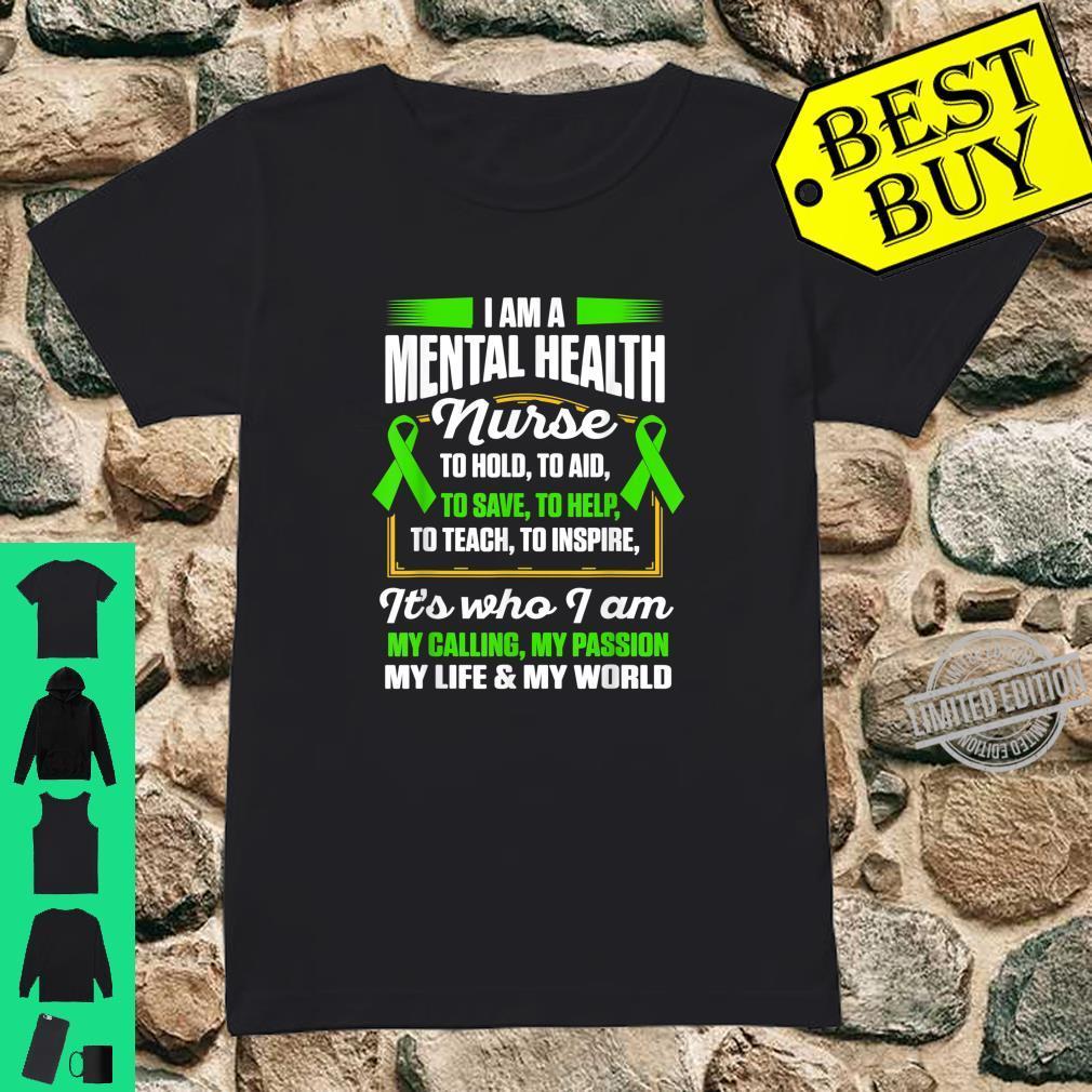 Mental Health Nurse To Help Nursing RN Shirt ladies tee