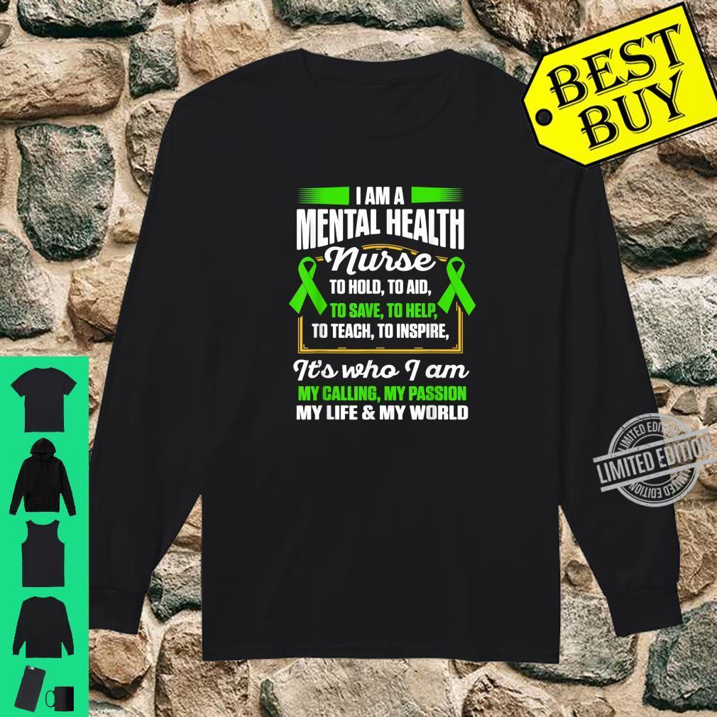Mental Health Nurse To Help Nursing RN Shirt long sleeved