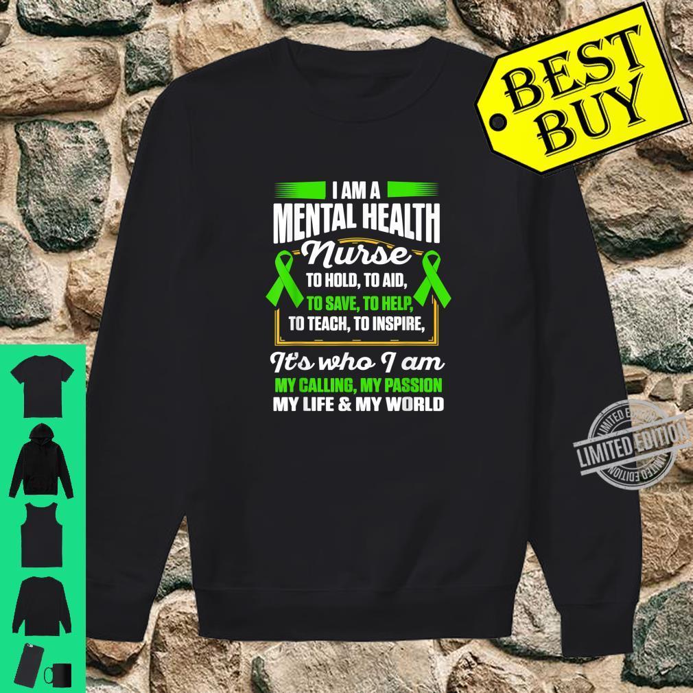 Mental Health Nurse To Help Nursing RN Shirt sweater