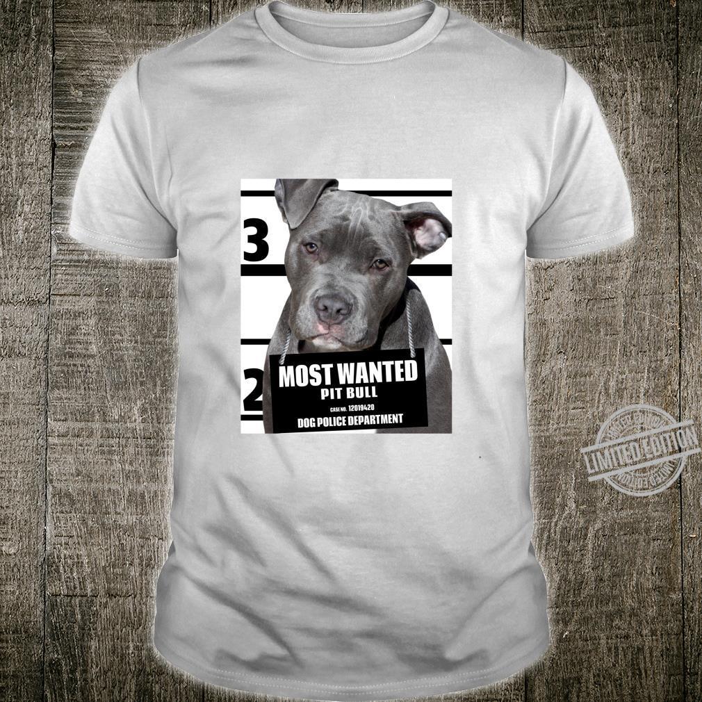 Most Wanted Pit Bull Shirt Cute Dog Sweat Shirt C Shirt