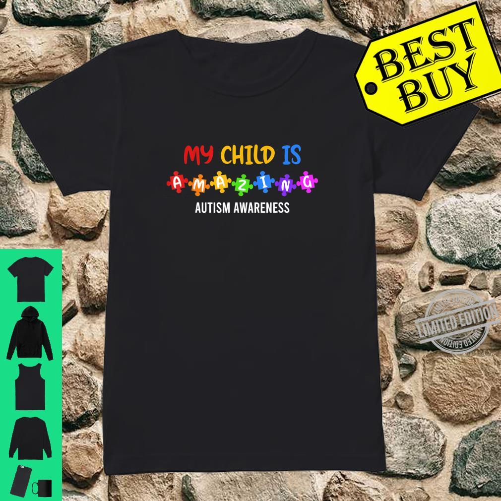 My Child is amazing Autism Awareness Acceptance Puzzle Shirt ladies tee