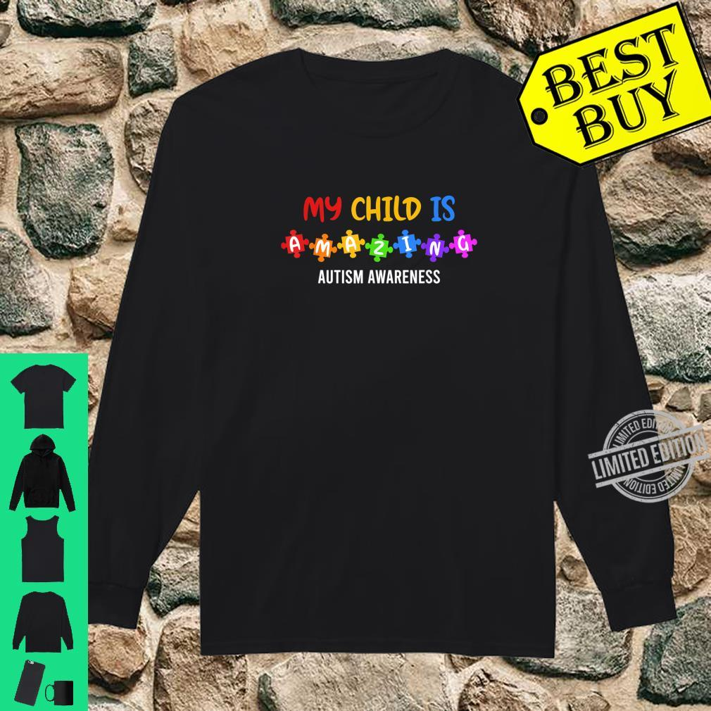 My Child is amazing Autism Awareness Acceptance Puzzle Shirt long sleeved
