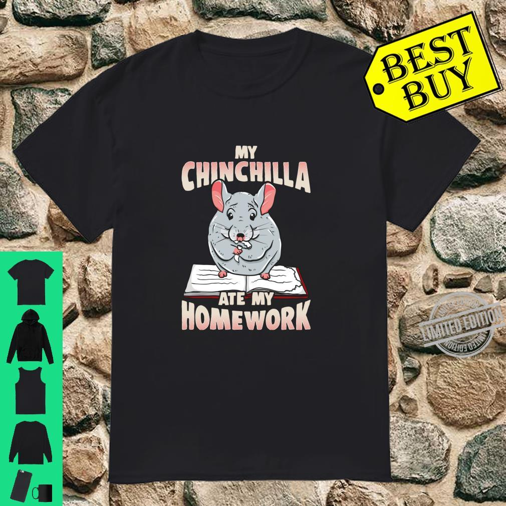 My Chinchilla Ate My Home Work School Boys Girls Shirt