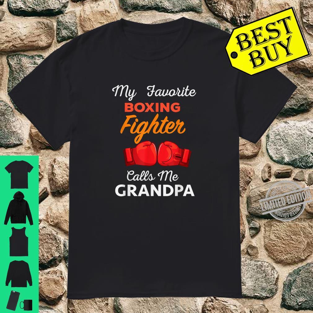 My Favorite Boxing Fighter Calls Me Grandpa For Grandpa Shirt
