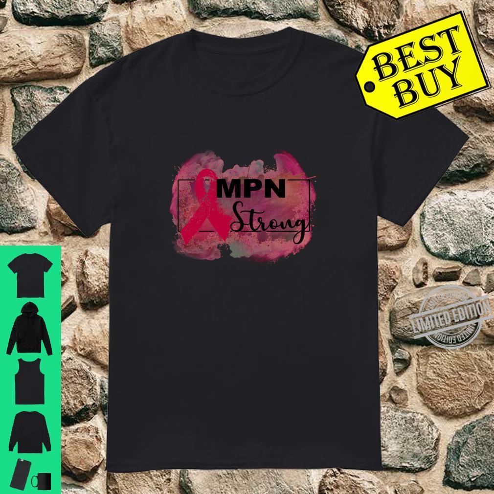 Myeloproliferative neoplasms awareness Shirt