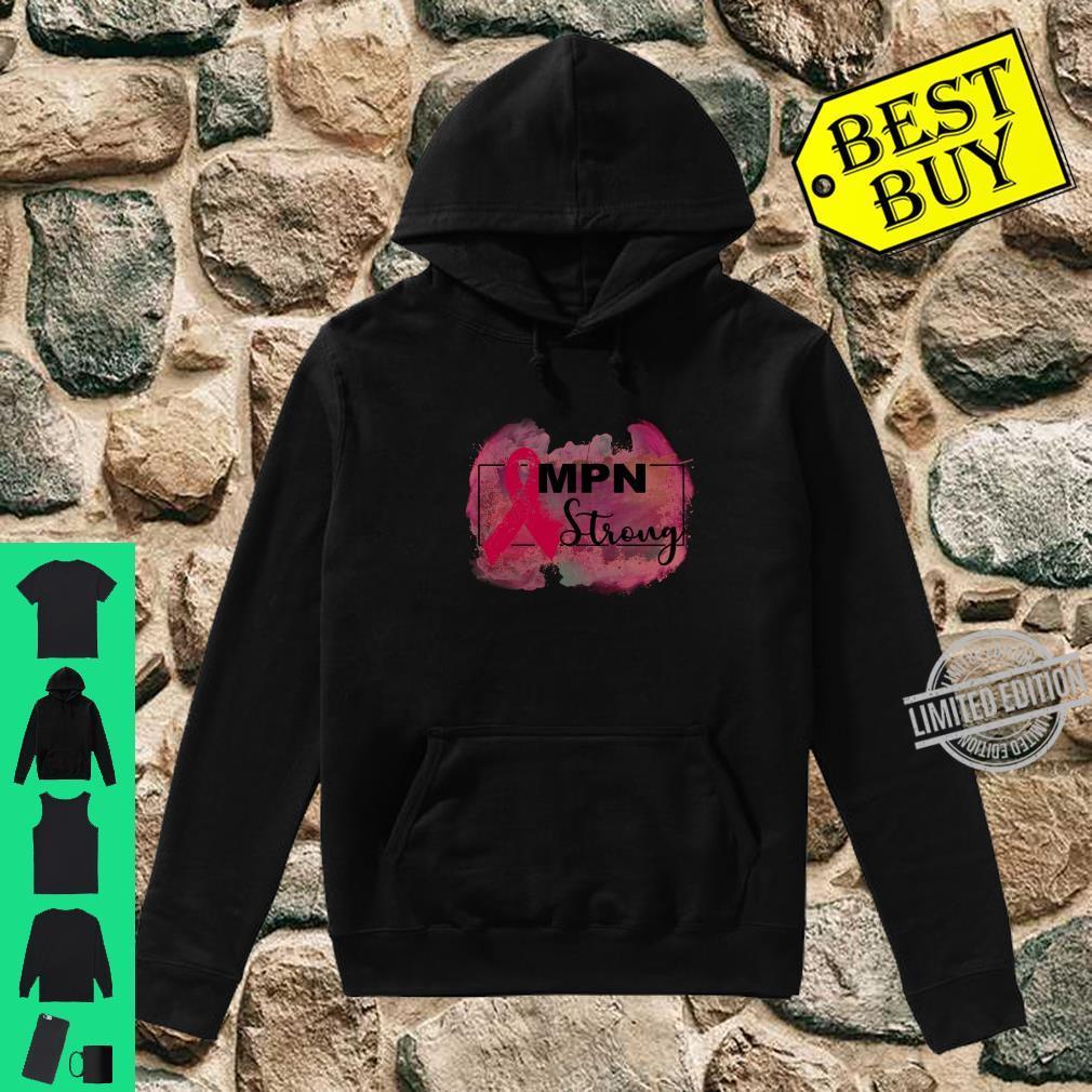 Myeloproliferative neoplasms awareness Shirt hoodie