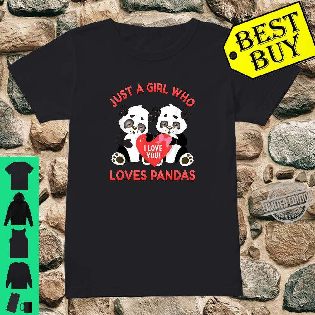 Panda Valentines Just a Girl Who Loves Pandas Shirt ladies tee