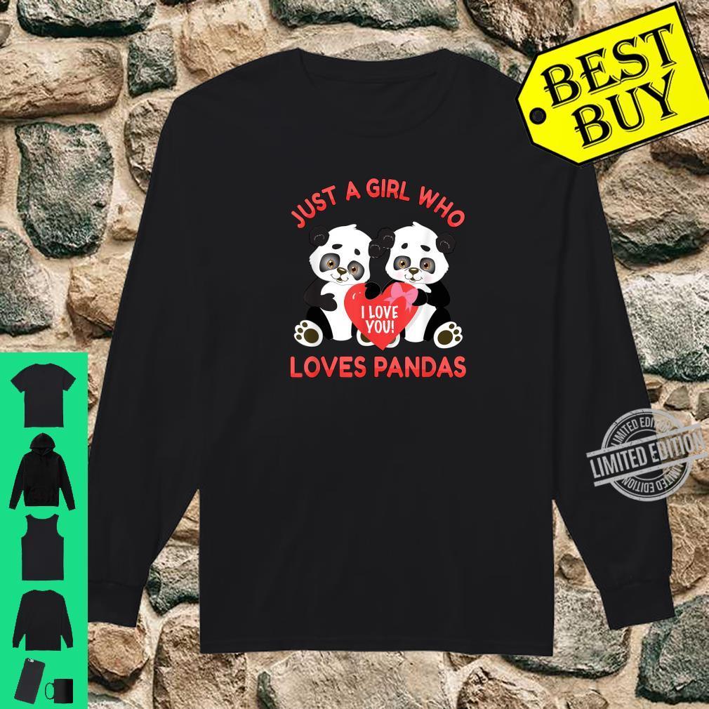 Panda Valentines Just a Girl Who Loves Pandas Shirt long sleeved