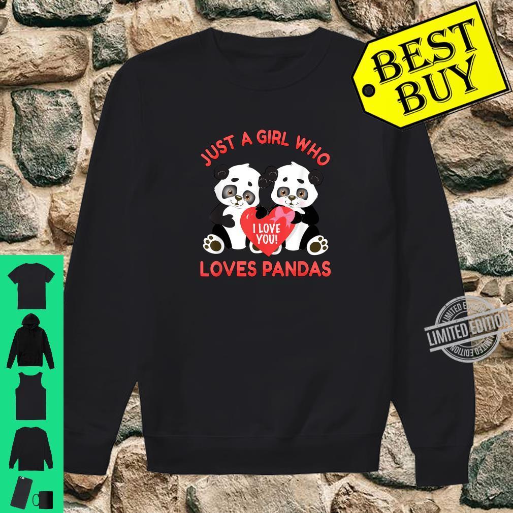 Panda Valentines Just a Girl Who Loves Pandas Shirt sweater