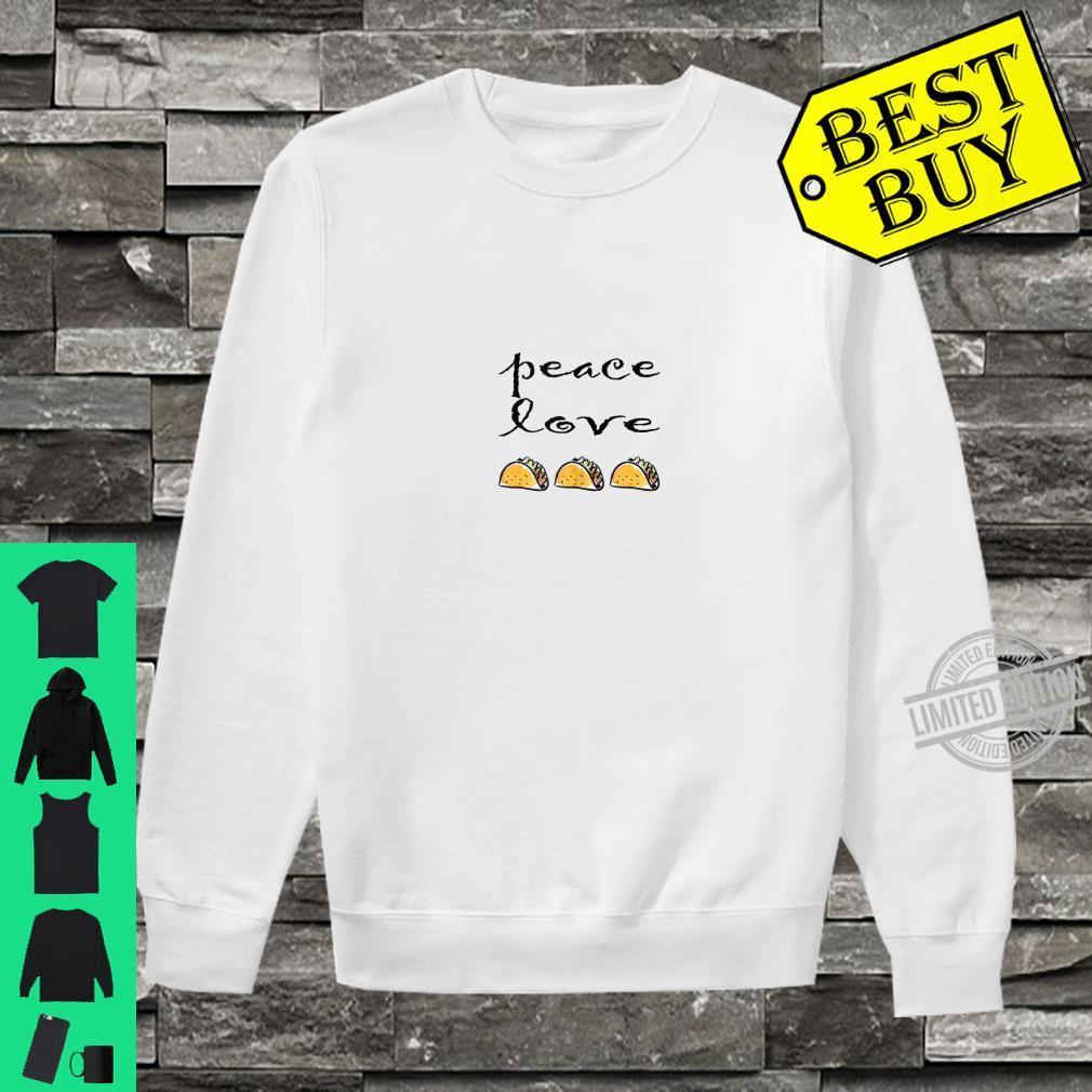 Peace Love Taco Apparel and Taco Tuesday Shirt sweater