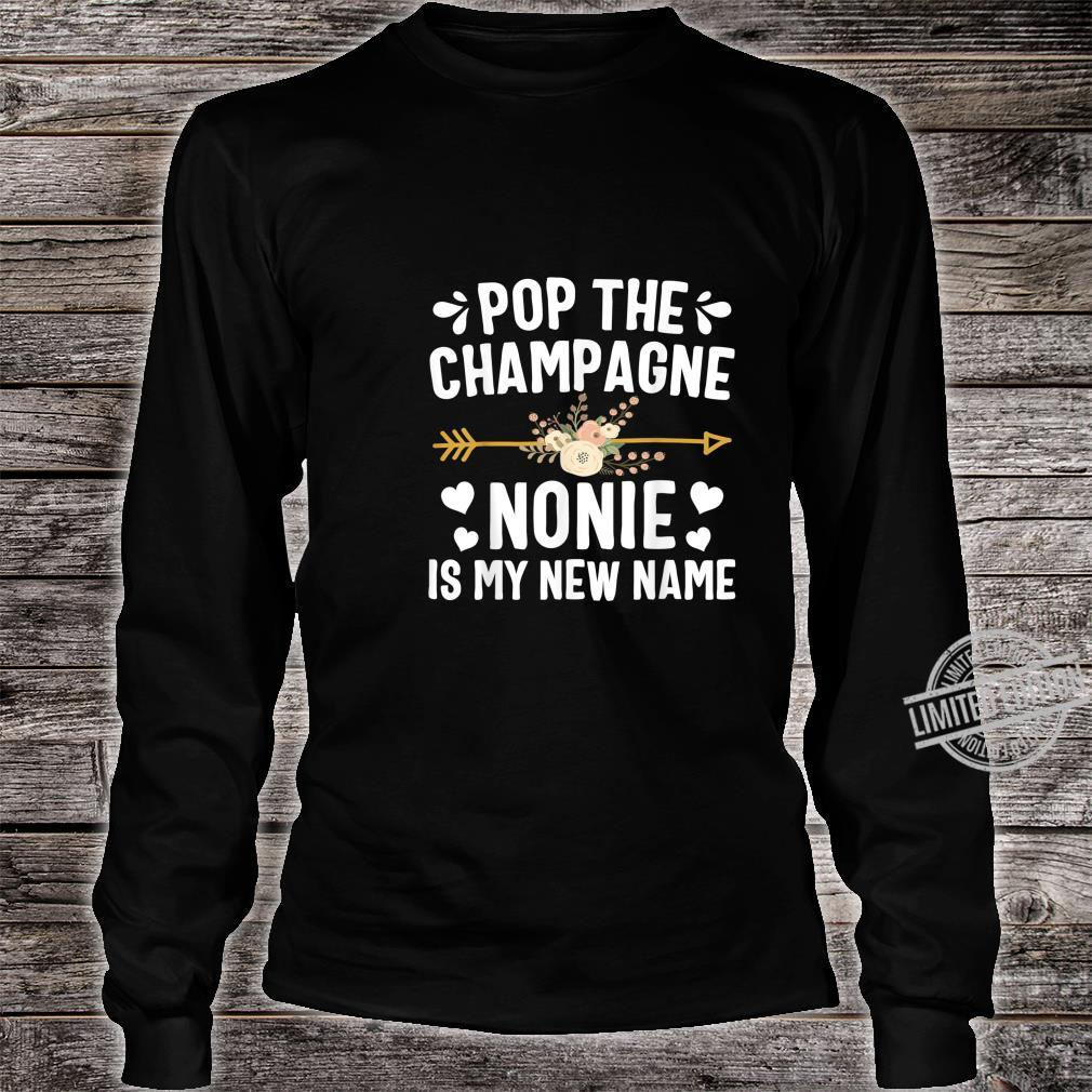 Pop The Champagne Nonie Is My New Name Shirt Thanksgiving Shirt long sleeved