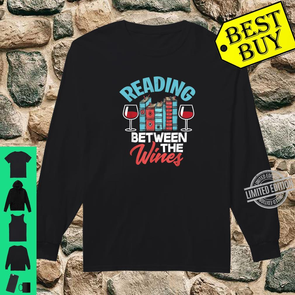 Reading Between The Wines Pun Book Wine Shirt long sleeved