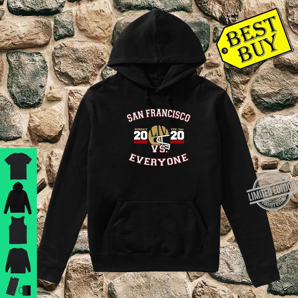 San Francisco Vs Everyone Super Football 2020 Shirt hoodie