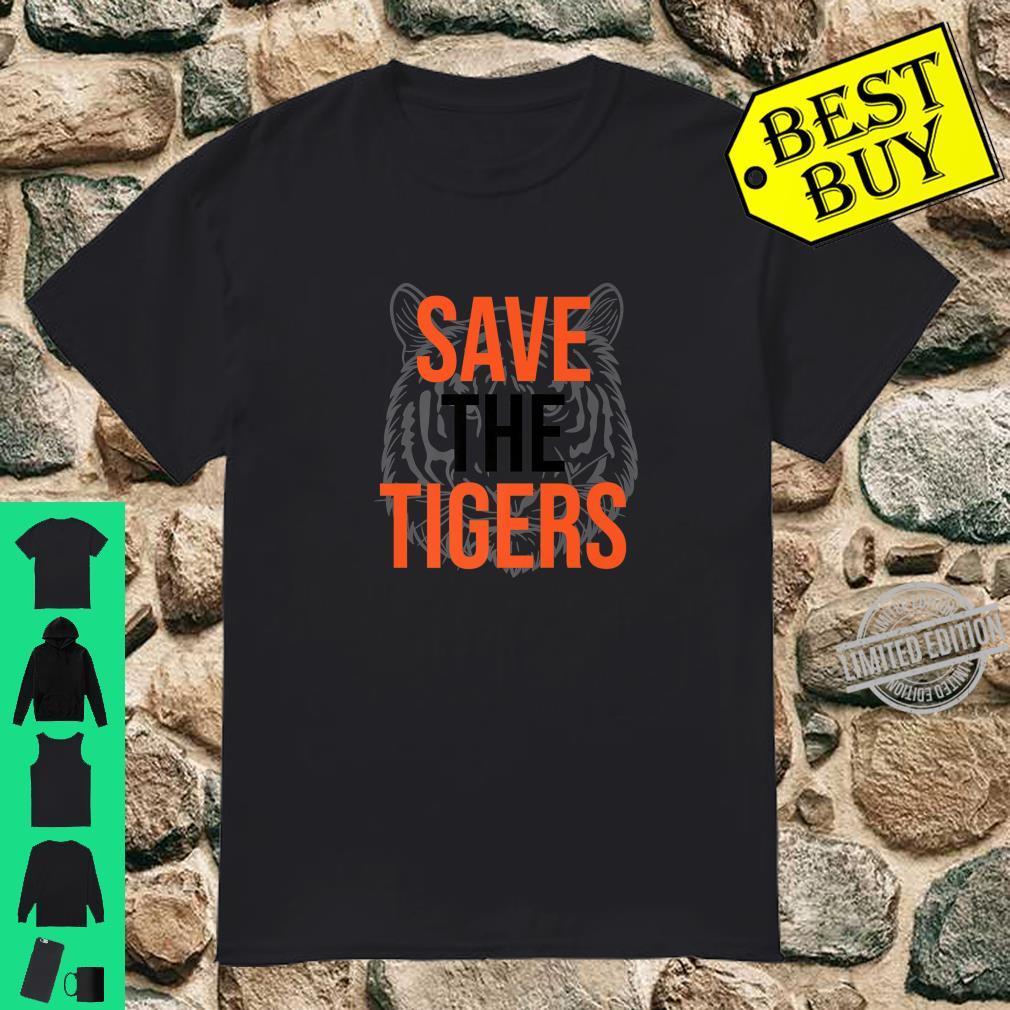 Save The Tigers Protect Endangered Animal Awareness Shirt