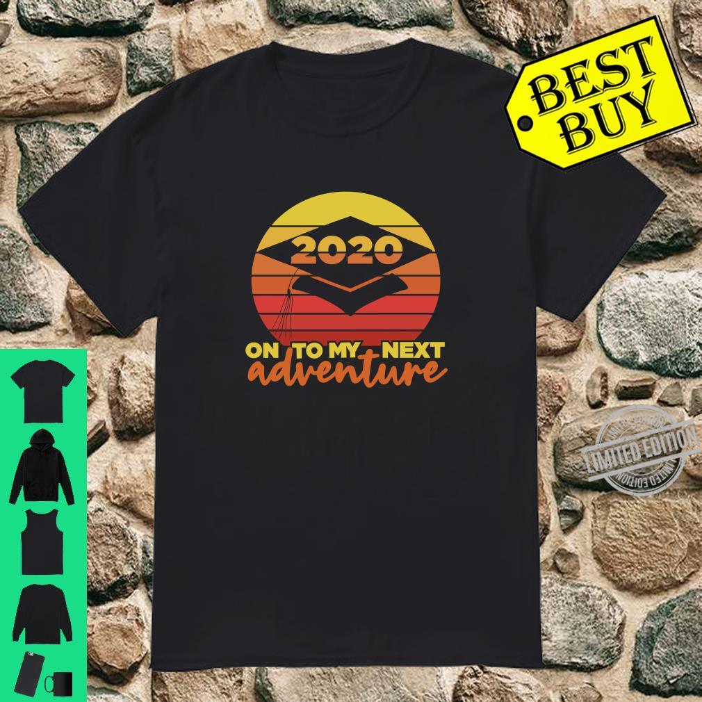 Senior 2020 Vintage Sunset Grad On To My Next Adventure Shirt