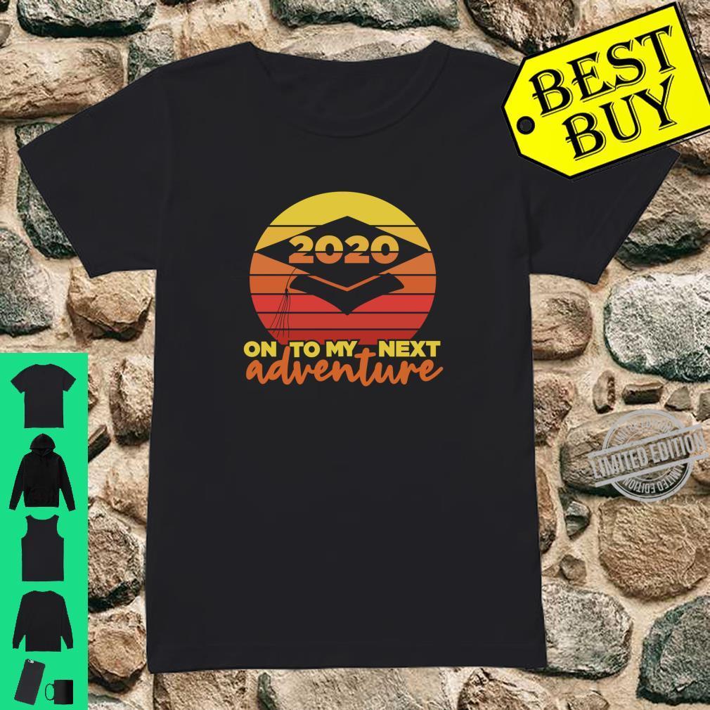 Senior 2020 Vintage Sunset Grad On To My Next Adventure Shirt ladies tee