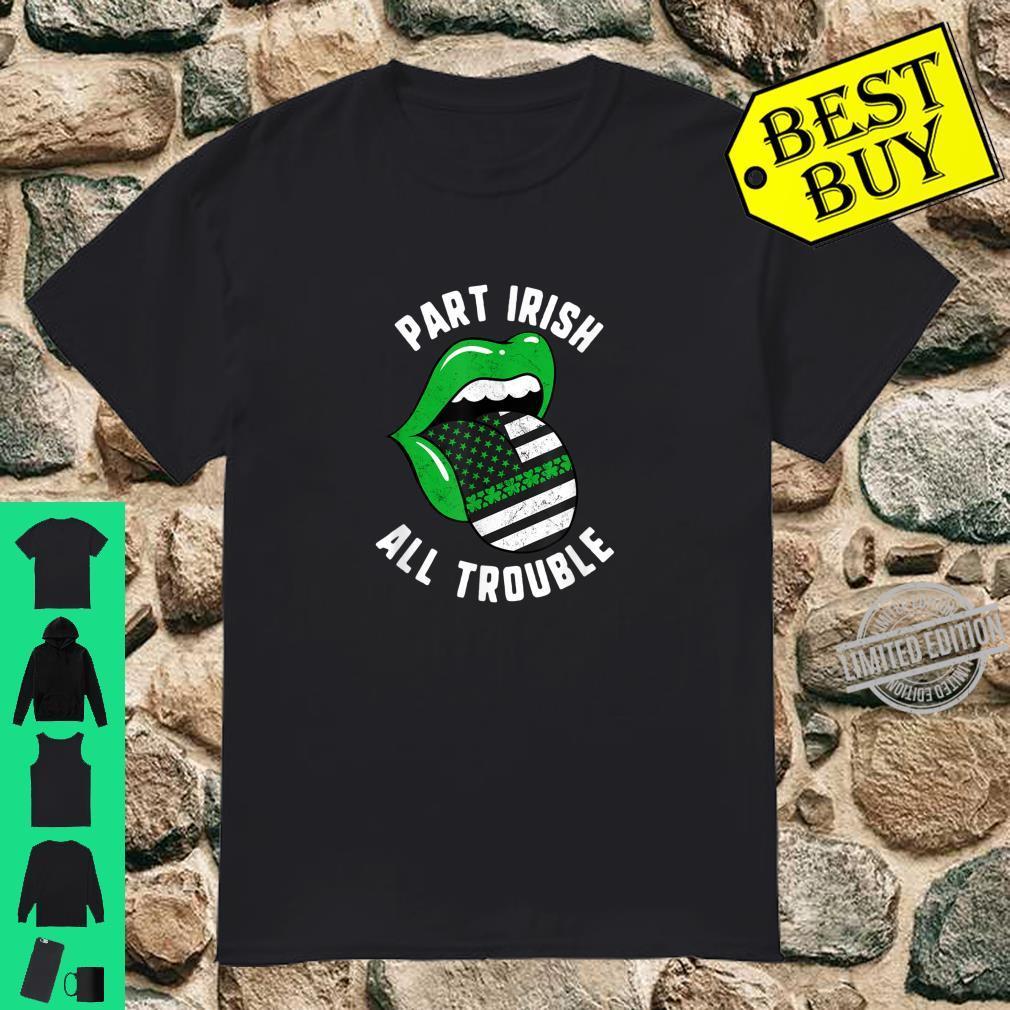 St Patricks Day Part Irish All Trouble Green Lips USA Flag Shirt