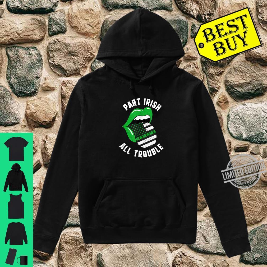 St Patricks Day Part Irish All Trouble Green Lips USA Flag Shirt hoodie
