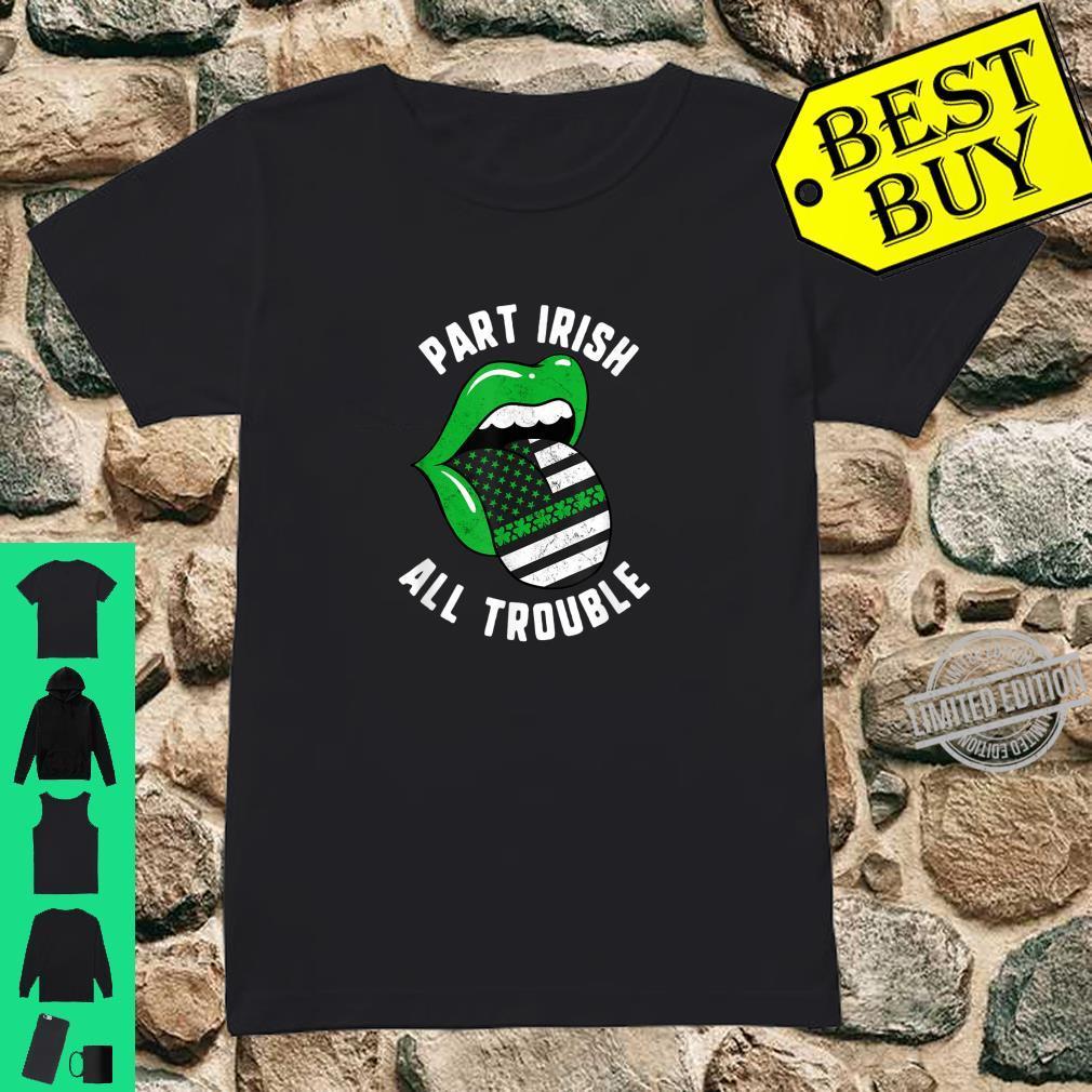 St Patricks Day Part Irish All Trouble Green Lips USA Flag Shirt ladies tee