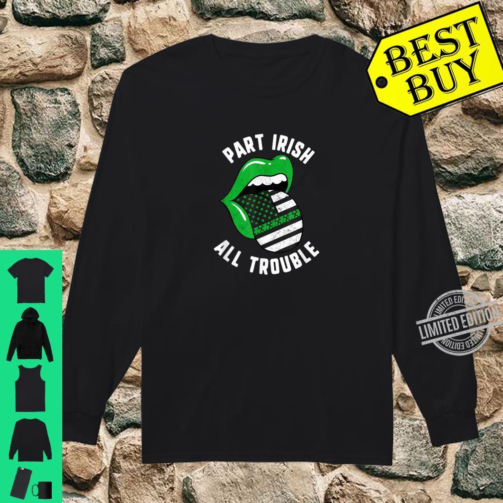 St Patricks Day Part Irish All Trouble Green Lips USA Flag Shirt long sleeved