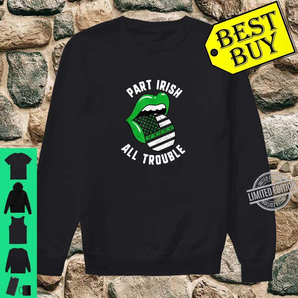 St Patricks Day Part Irish All Trouble Green Lips USA Flag Shirt sweater