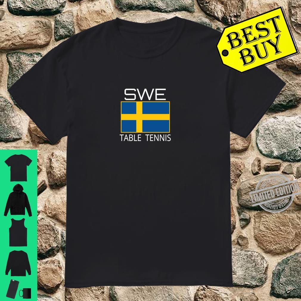 Sweden Table Tennis Swedish Ping Pong Athlete SWE Flag Pride Shirt