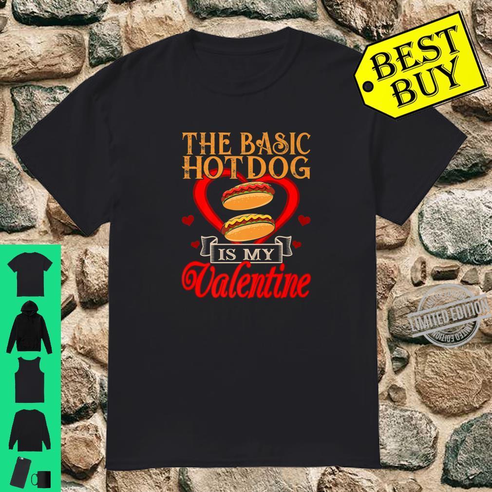 The Basic Hotdog Is My Valentine Foods Shirt