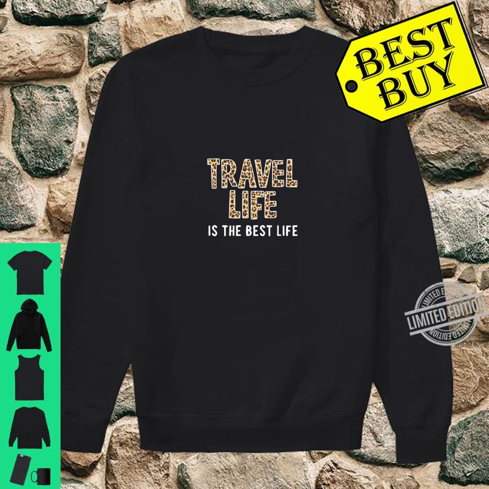 Travel Gift Leopard Print Travel Life Quote Vacation Shirt sweater