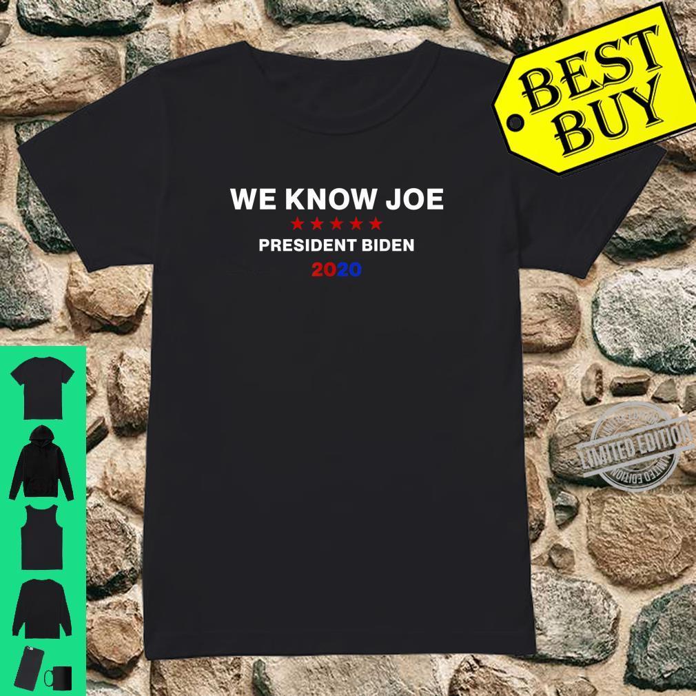 We Know JoeBiden Campaign Supporter Shirt ladies tee