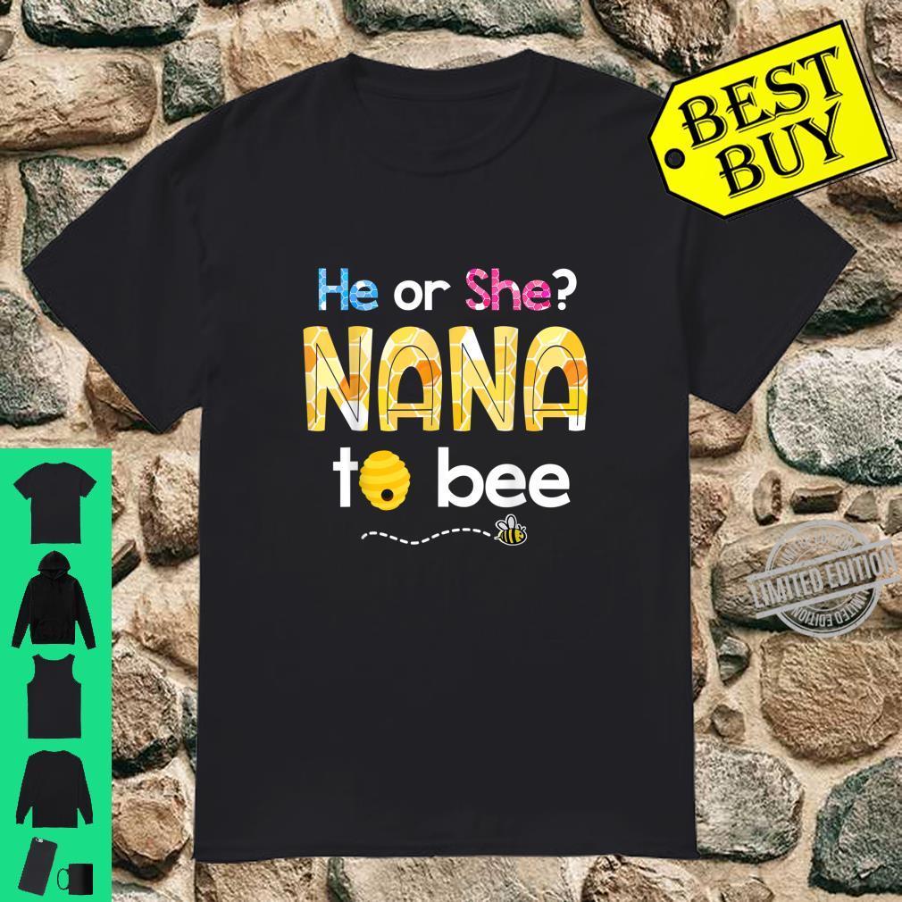 What Will It Bee Gender Reveal He or She Nana to Bee Grandma Shirt