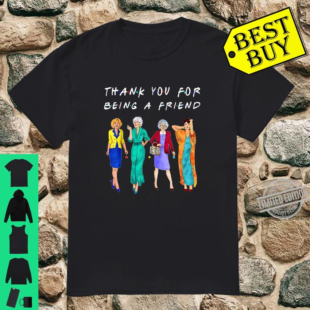 Womans Thank You For Being A Friend Vintage Mother's Day Shirt