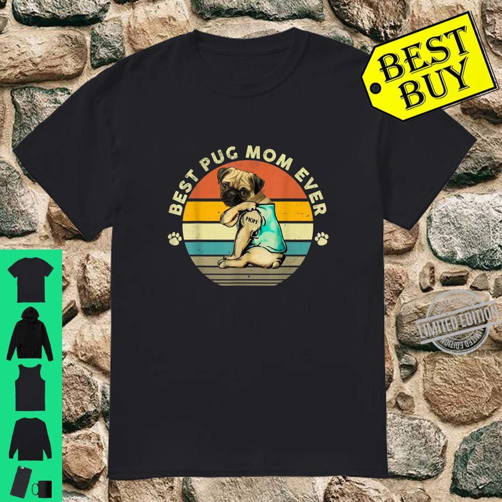 Womans best pug mom ever vintage happy mother's day Shirt